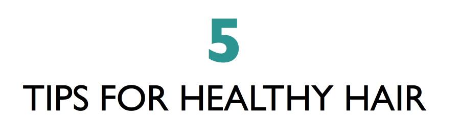 Raymond's 5 Tips For Healthier Hair